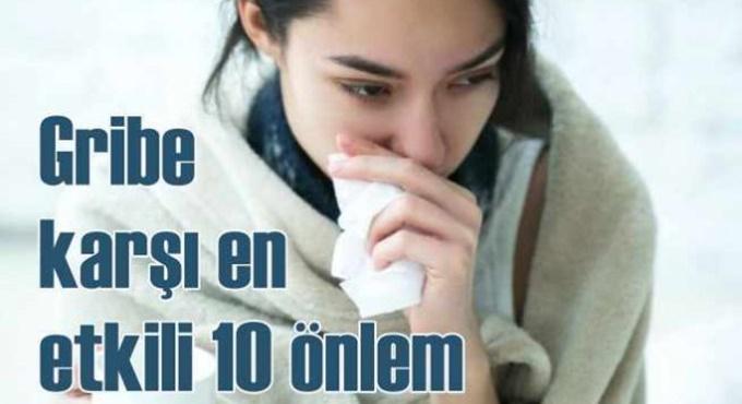 Gribe karşı alabileceğiniz 10 önlem!