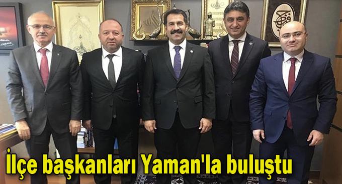 İlçe başkanları Yaman'la buluştu