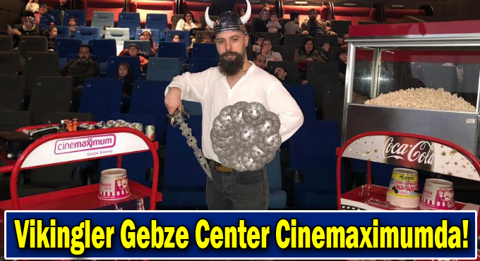 Vikingler Gebze Center  Cinemaximumda!
