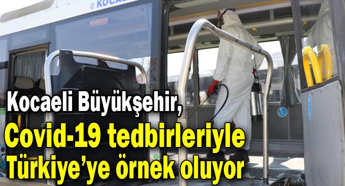 Kocaeli Büyükşehir, Covid-19 tedbirleriyle Türkiye'ye örnek oluyor