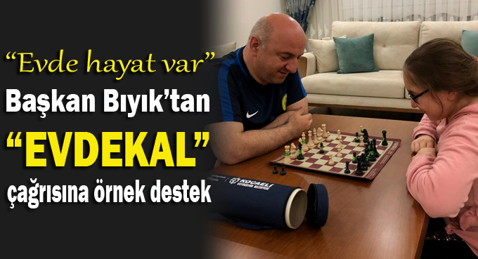"""Başkan Bıyık'tan """"Evdekal"""" çağrısına destek"""