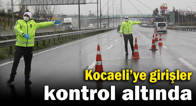 Kocaeli'ye iki yerden girişler kapatıldı!