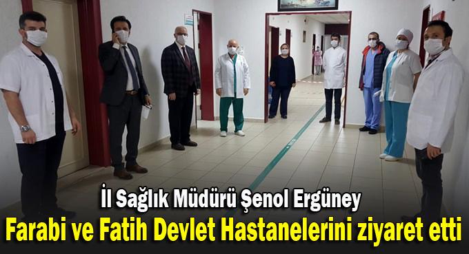 Ergüney hastaneleri ziyaret edip, bilgi aldı