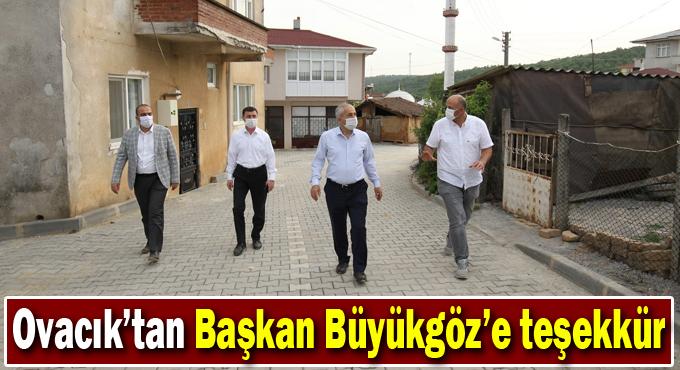Ovacık'tan Başkan Büyükgöz'e Teşekkür
