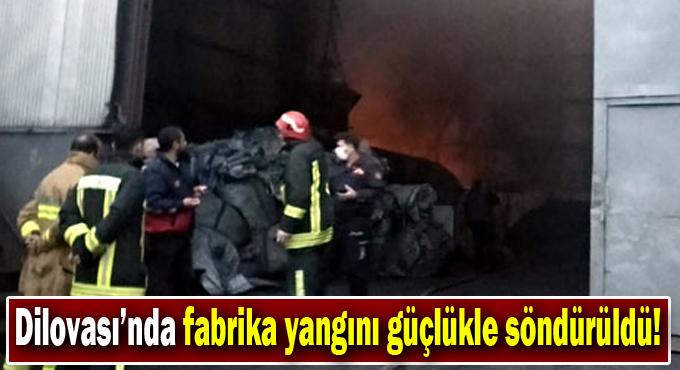 Fabrika yangını güçlükle söndürüldü!
