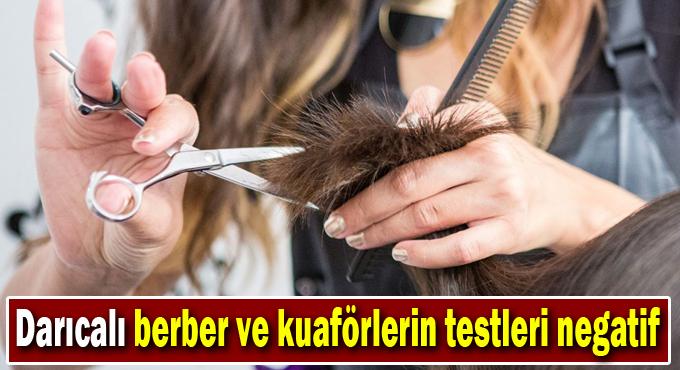 Darıcalı berber ve kuaförlerin testleri negatif