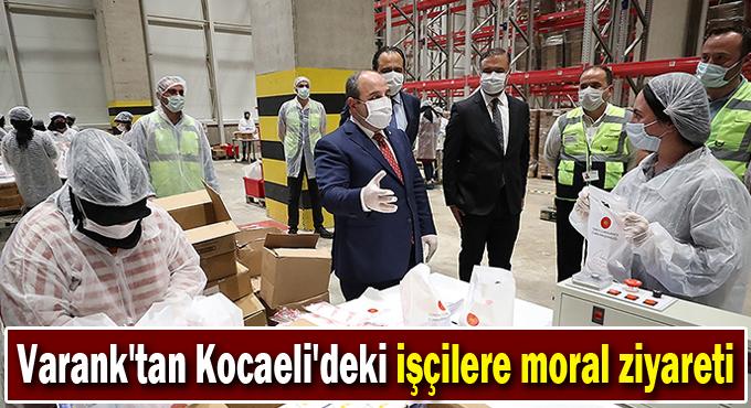 Varank'tan Kocaeli'deki işçilere moral ziyareti