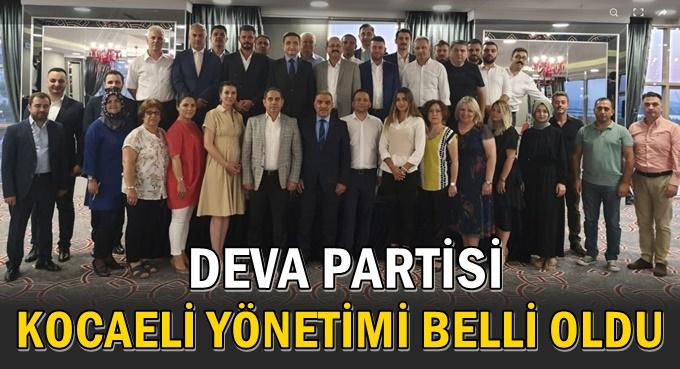 DEVA Partisi İl Yönetimi açıklandı!