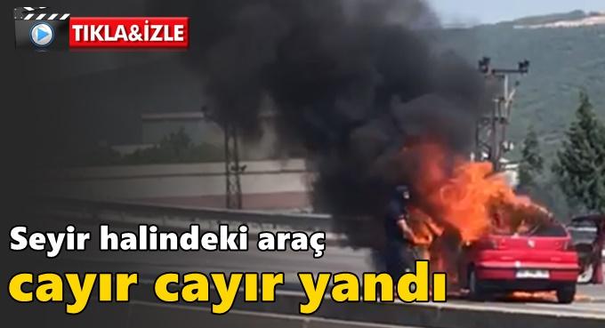 Araç alev alev yandı!