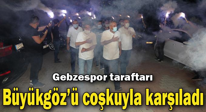 Gebzespor taraftarı Başkan Büyükgöz'ü coşkuyla karşıladı