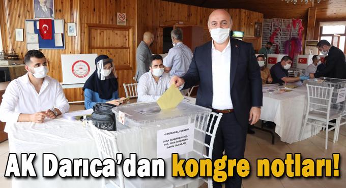 AK Darıca'dan kongre notları!