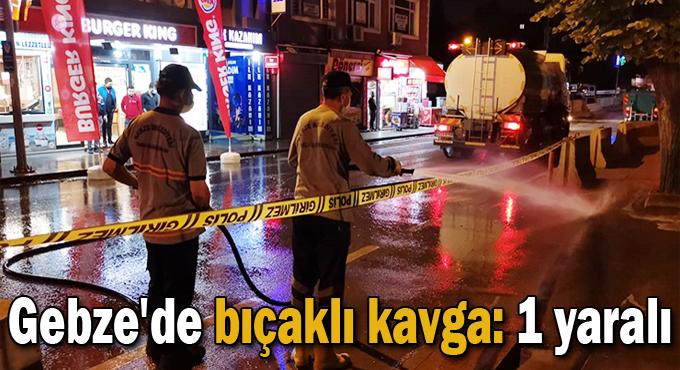 Gebze'de bıçaklı kavga: 1 yaralı
