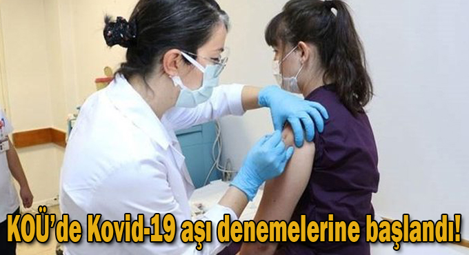 Kocaeli Üniversitesinde Kovid-19 aşı denemelerine başlandı!