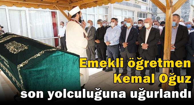 Kemal Oğuz, son yolculuğuna uğurlandı