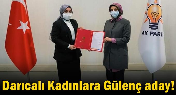 Darıcalı Kadınlara Gülenç aday!