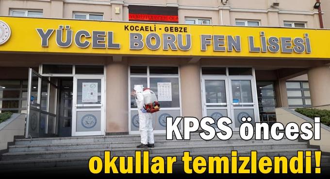 KPSS öncesi okullar temizlendi!