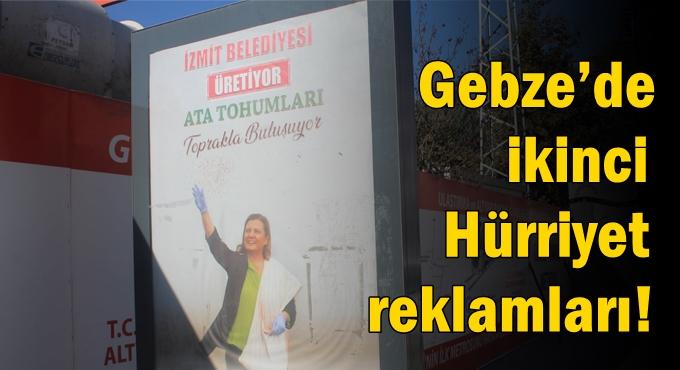 Gebze'de ikinci Hürriyet reklamları!