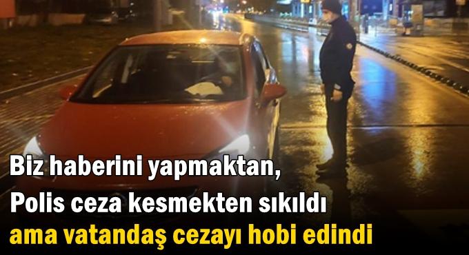 Kural ihlalinden 260 kişiye para cezası!