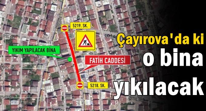Çayırova'da yıkım çalışması yapılacak