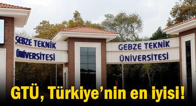 GTÜ, Türkiye'nin en iyisi!