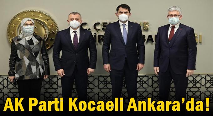 AK Parti Kocaeli Ankara'da!