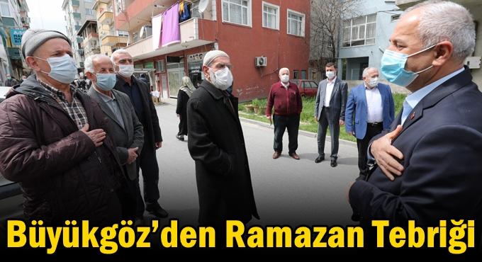Büyükgöz'den Ramazan Tebriği