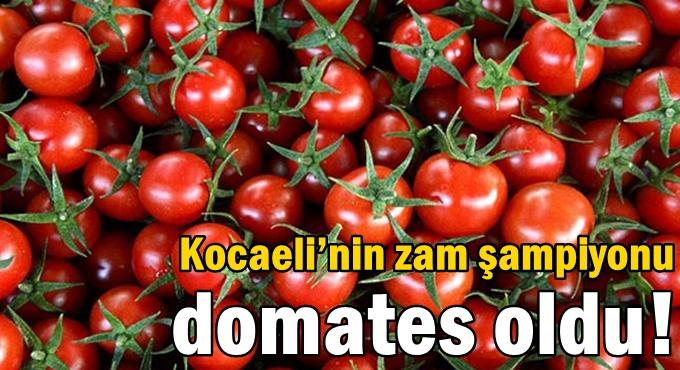 Kocaeli'nin zam şampiyonu domates oldu!
