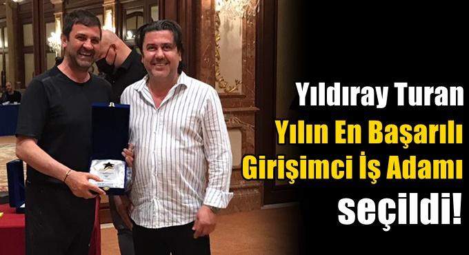 """""""Yılın En Başarılı Girişimci İş Adamı """"seçildi!"""