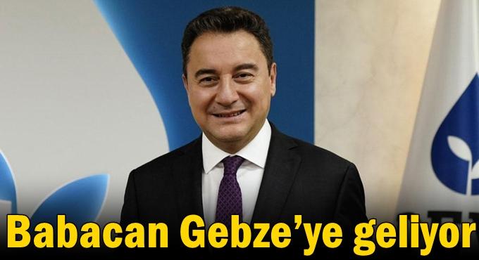 Babacan Gebze'ye geliyor