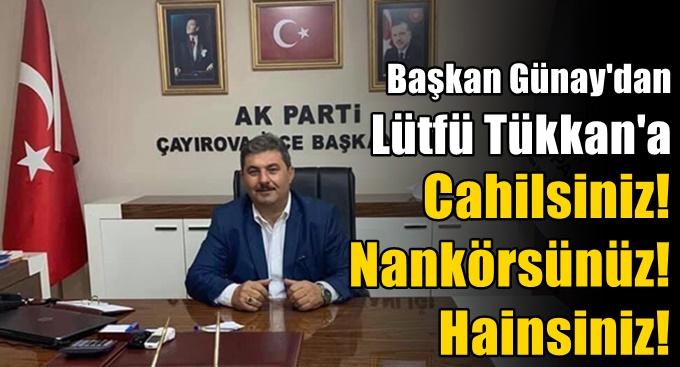 AK Çayırova'dan Lütfü Türkkan'a kınama!