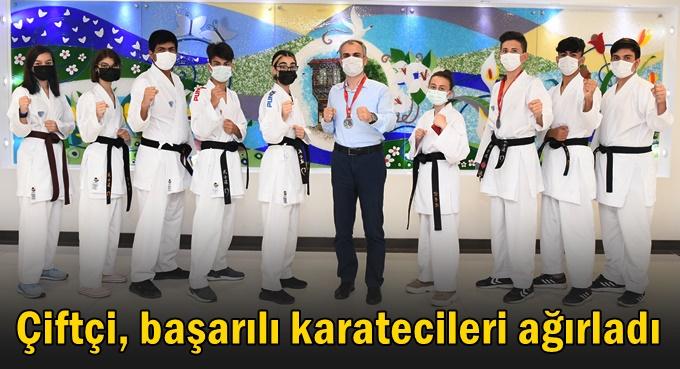 Çiftçi, başarılı karatecileri ağırladı