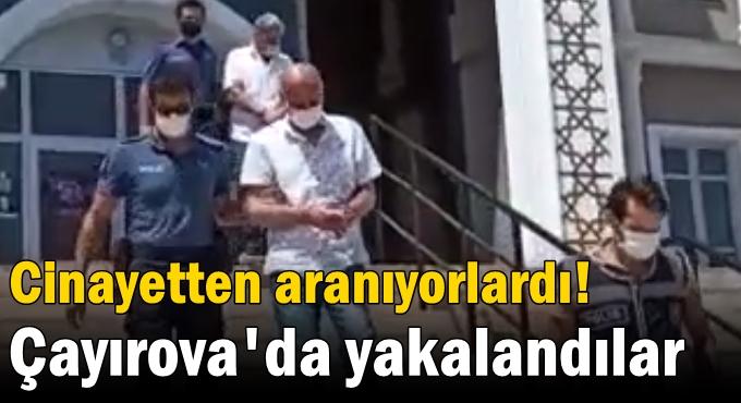 O cinayet zanlıları Çayırova'da yakalandı!