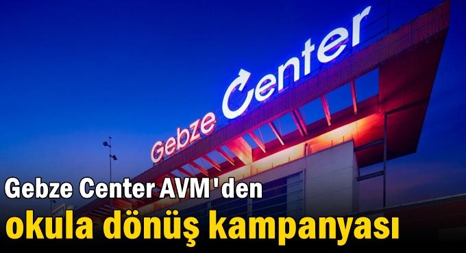 Gebze Center AVM'den okula dönüş kampanyası