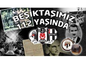 Beşiktaş 112 Yaşında