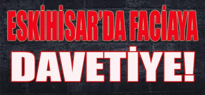 Eskihisar'da Faciaya Davetiye