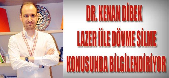 Dr. Kenan Dibek Lazer İle Dövme Silme Konusunda Bilgilendiriyor
