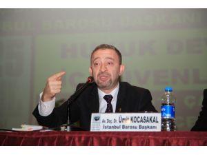 İstanbul Baro Başkanı'ndan Erdoğan'a Yanıt