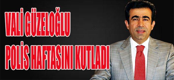 Vali Güzeloğlu Polis Haftasını Kutladı