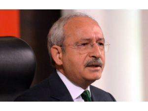 Kılıçdaroğlu: ''Kabul Edilemez Görüyoruz''