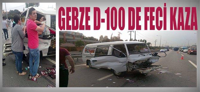Gebze D100 de Feci Kaza