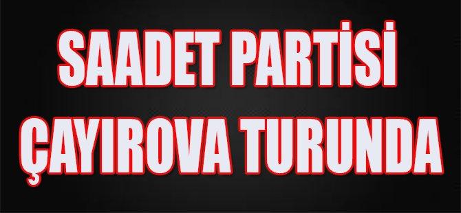 Saadet Partisi Çayırova Turunda