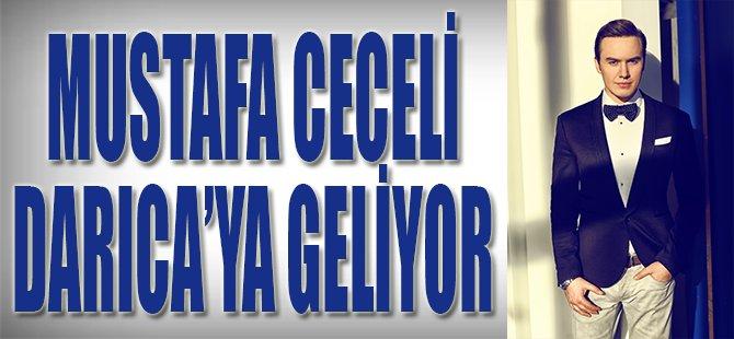 Mustafa Ceceli Darıca'ya Geliyor