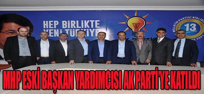 MHP eski Başkan Yardımcısı AK Parti'ye katıldı