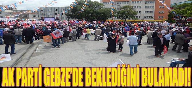 Ak Parti Gebze'de Beklediğini Bulamadı!
