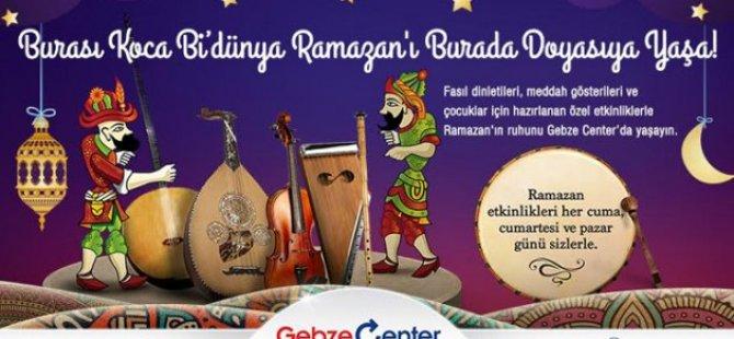 Gebze Center  Ramazana hazır!
