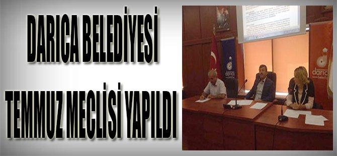Darıca Belediyesi Temmuz Meclisi Yapıldı