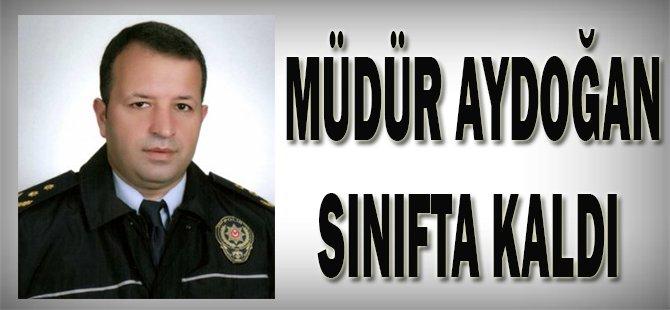 Müdür Aydoğan Sınıfta Kaldı