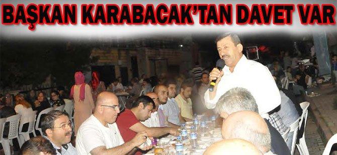 Başkan Karabacak'tan Davet Var