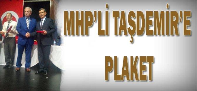 MHP'li Taşdemir'e plaket