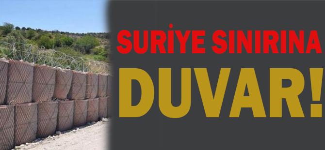 Suriye sınırına duvar!